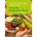 Das große Biogarten Buch