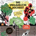 Buch: Das unglaubliche Hochbeet, Ernten bis zum Umfallen